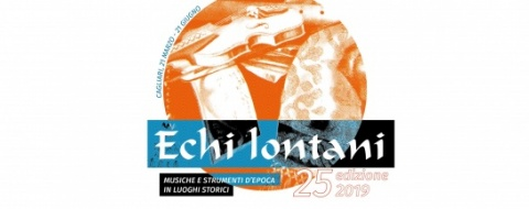 Echi Lontani-Ancient music and instruments in historic settings