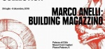 Arte Povera: From the Olnick Spanu Collection e Marco Anelli: Building Magazzino